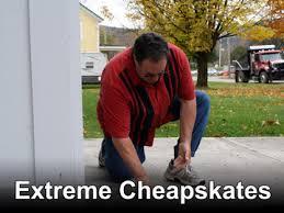 Extreme Cheapskates: Season 1
