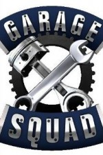 Garage Squad: Season 1