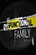 My Dysfunctional Family: Season 1
