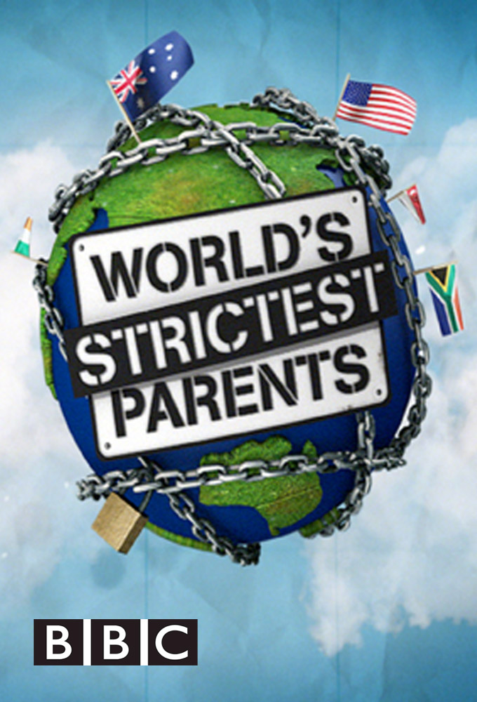 The World's Strictest Parents: Season 1