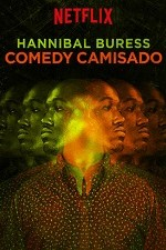 Hannibal Buress: Comedy Camisado