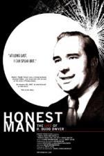 Honest Man: The Life Of R. Budd Dwyer