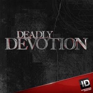 Deadly Devotion: Season 3