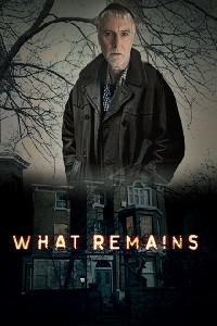 What Remains: Season 1