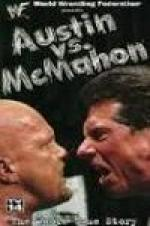 Wwe: Austin Vs. Mcmahon - The Whole True Story