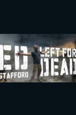 Ed Stafford: Left For Dead: Season 1