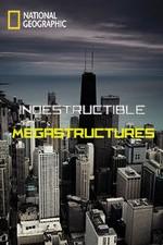 Indestructible Megastructures: Season 1